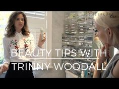 SL Live: Beauty Tips With Trinny Woodall   sheerluxe.com