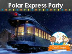 Polar Express Party ideas for your home or preschool, pre-k, kindergarten classroom.