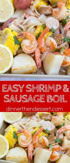 Easy Shrimp Boil recipe with andouille sausage, corn and potatoes is the perfect summer recipe.
