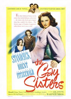 The Gay Sisters (1942) - Irving Rapper | Synopsis, Characteristics, Moods, Themes and Related | AllMovie