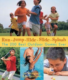 Useful resource...Run, Jump, Hide, Slide, Splash: The 200 Best Outdoor Games Ever by Joe Rhatigan,http://www.amazon.com/dp/1579905099/ref=cm_sw_r_pi_dp_khjttb0738GKJY72