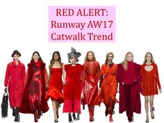 Calling it: Red will dominate your wardrobe for AW17. Straight from the catwalk, the breakout colour trend for AW17 is red. From cherry to scarlet and crimson to ruby, who else is in love with these shades?