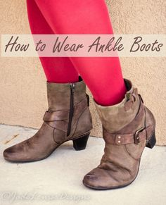 How to Wear Ankle Boots in 5 styles For Fall Fashion Looks.