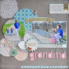 Grandparent Themed Scrapbook Layouts | 12X12 layouts | Scrapbooking Ideas | Creative Scrapbooker Magazine #grandparents #12X12layouts #scrapbooking101