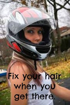helmet hair fix it when ou get there