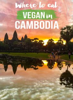Where to eat Vegan in Cambodia