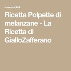 Ricetta Polpette di melanzane - La Ricetta di GialloZafferano