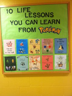 10 life lessons you can learn from Pokemon - Bulletin board (posters by on dA) Library Displays, Classroom Displays, Classroom Themes, Classroom Organization, School Displays, Ra Bulletin Boards, Bulletin Board Display, Display Boards, Classroom Design