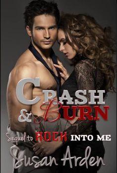CRASH & BURN (Rule Breaker) by Susan Arden, http://www.amazon.com/dp/B00EW2X9OQ/ref=cm_sw_r_pi_dp_R9jjsb1BCDE3M