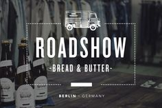 Dr. Denim Roadshow 2014 - Bread & Butter in Berlin, Germany.