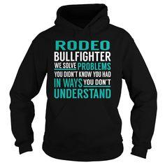 Rodeo Bullfighter We Solve Problem Job Title TShirt