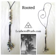 Tahitian Pearls and Leather - Here to Stay