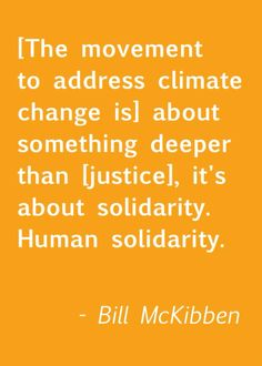 Bill McKibben is an American environmentalist, author, and journalist who has written extensively on the impact of global warming.