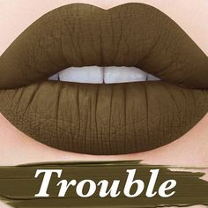 Looking for Trouble? You found it!  The one and only, OLIVE Velvetine - for those who dare! #limecrime
