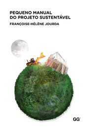 Buy Pequeño manual del proyecto sostenible by Françoise-Hélène Jourda and Read this Book on Kobo's Free Apps. Discover Kobo's Vast Collection of Ebooks and Audiobooks Today - Over 4 Million Titles! Conception Durable, Leed Certification, Environmental Design, Green Building, Editorial, Coconut, Fruit, Portal, 2d