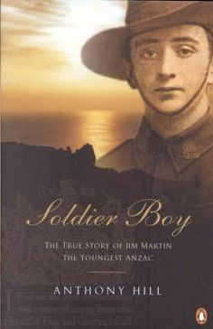 The true story of Jim Martin, the youngest Anzac.   On 28th June 1915, young James Martin sailed from Melbourne on the troopship Berrima, bound ultimately for Gallipoli. He was just 14 years old. This is Jim's extraordinary story of how an inexperienced & enthusiastic school boy became Australia's youngest Anzac.
