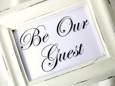 Be Our Guest....