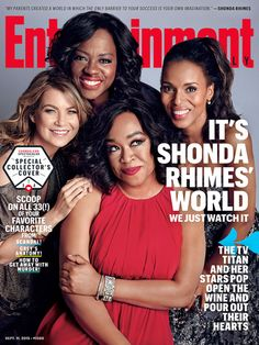 Shonda Rhimes, Viola Davis, Kerry Washington, and Ellen Pompeo Cover Entertainment Weekly September 2015