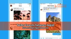 Twitter, bir süredir deneme aşamasında olan yeni tasarımını bugün itibariyle kullanıma sundu. Kullanıcıların bir çoğu şikayetçi...