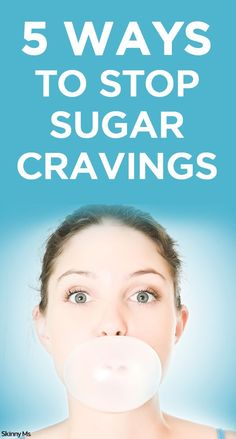We found 5 Ways to Stop Sugar Cravings effectively and efficiently so you can be a healthier you.