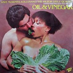 Looks like someone's about to toss the salad ~~ Dave McKenna Oil and Vinegar ~~worst bad album covers Bad Album, Album Book, Lp Cover, Vinyl Cover, Cover Art, Greatest Album Covers, Music Album Covers, Kitsch, Strange Music