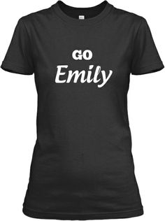 Awesome Go Emily Tee or Hoddie | Teespring  #revenge  limited edition for a limited time