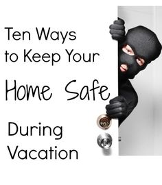 Great tips on things you should do before you go on Vacation. Keep your home safe while you're away