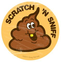 my mom used to work for a printing compsny years ago that made scratch and sniff stickers. I visited a couple of times when they were printing bubble gum and chocolate stickers and the place smelled fantastic. I'll bet when they printed these it was horrible.