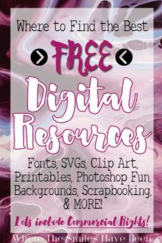Where to Find the Best FREE Digital Resources: Fonts, SVGs, Clip Art, & MORE! | Where The Smiles Have Been