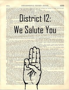 district 12 we salute you. the hunger games. three finger salute. katniss. peeta. vintage book page print. - $7