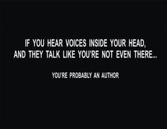 The voices are your friend