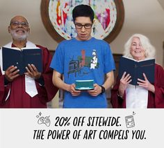 20% OFF SITEWIDE. THE POWER OF ART COMPELS YOU.