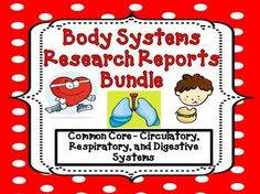 Circulatory, Digestive, Respiratory Systems Research Report Bundle :  This bundle combines 3 products into 1 for a great value!.These research reports were developed to align with the new Common Core Anchor Standards, Reading and Foundation Skills for Informational Text and Writing for ELA History/ Social Studies, Science, and Technical Subjects; Students will write informative / explanatory texts to examine and convey complex ideas and information clearly and accurately through the…
