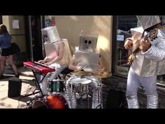 """Robot Street Musicians Performing Daft Punk's """"Giorgio by Moroder"""" and """"Get Lucky"""" Trio) Street Musician, Daft Punk, Robot, Musicians, Beautiful, Robotics, Music Artists, Robots"""
