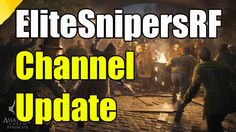EliteSnipersRF Channel Update Whats Next ? What Are We Playing ?