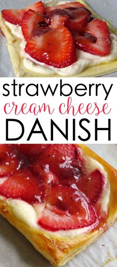 This strawberry and cream cheese danish is easy to make and delicious, too! cream cheese desserts easy dessert recipes