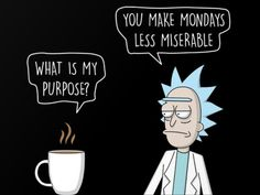 Rick and Morty x What is my Purpose?