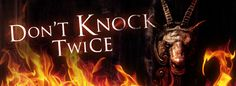 DON'T KNOCK TWICE  Opening in Theaters, VOD and HD Digital on February 3rd