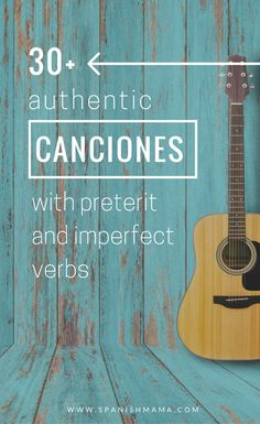 Spanish songs with preterite and imperfect