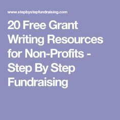 20 Free Grant Writing Resources for Non-Profits - Step By Step Fundraising Fundraising Activities, Nonprofit Fundraising, Fundraisers, Daycare Prices, Free Grants, Grant Proposal, Grant Writing, Writing Resources, Non Profit
