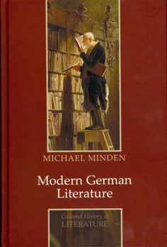 Modern German literature / Michael Minden.