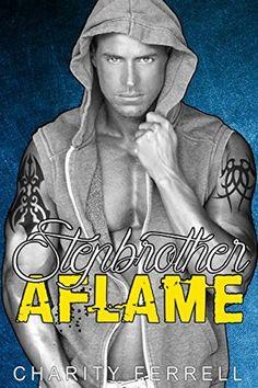 Stepbrother Aflame