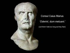 Marius did more for the survival of Rome than others would ever manage; saving it from certain destruction no less.