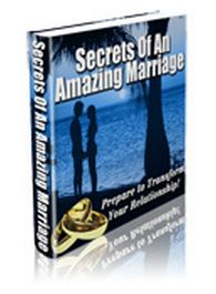 #Secrets of an Amazing Marriage  This is how you keep you marriage fresh and exciting