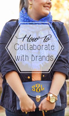 How to Collaborate with Brands on your Blog// Stylish Sassy and Classy #blog #brands #income
