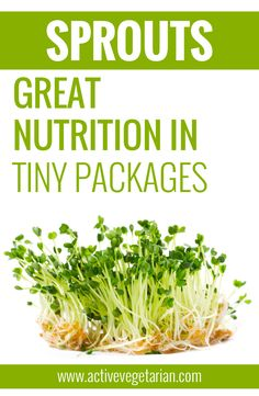 Sprouts: Great Nutrition in Tiny Packages