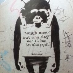 Banksy: Some would say they have been for years... :p
