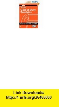 Call of Duty Black Ops Video Game Guide eBook Vook ,   ,  , ASIN: B005E8ATB8 , tutorials , pdf , ebook , torrent , downloads , rapidshare , filesonic , hotfile , megaupload , fileserve