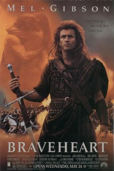 Braveheart...what a great movie! This is probably the closest I've ever came to crying at the end of the movie.  I literally almost shed a tear...