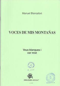 BLANCAFORT, Manuel. Voces de mis montañas. Berga: Amalgama Edicions. 1998